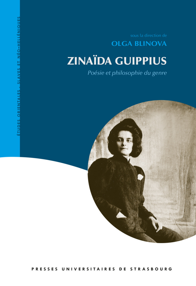 O. Blinova (dir.), Zinaïda Guippius - Poésie et philosophie du genre