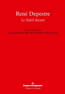 René Depestre. Le soleil devant