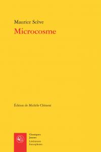 M. Scève, Microcosme (éd. M. Clément)