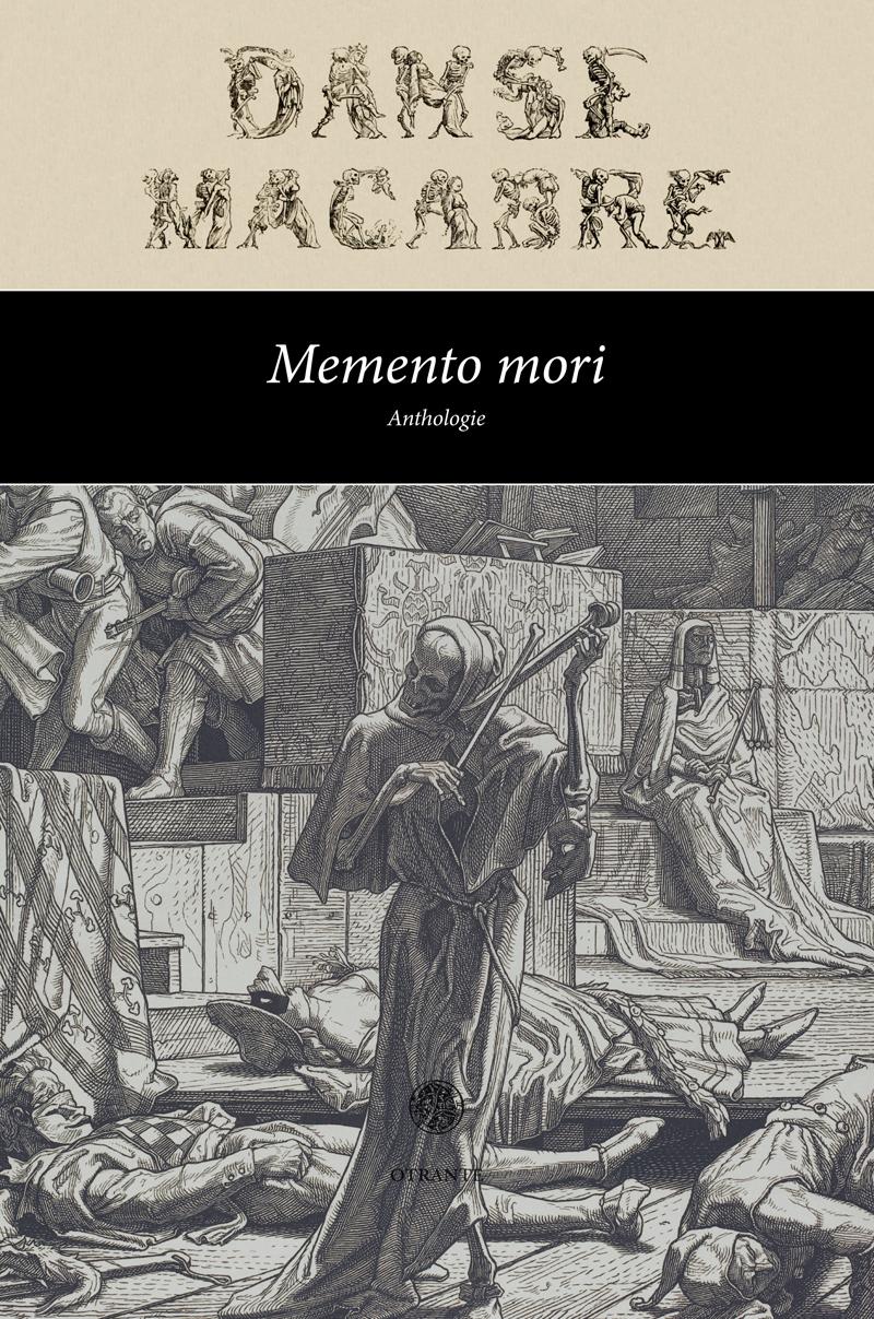 Memento mori. Anthologie (1813-1899)