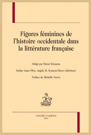 M. Boixareu (dir.), E. Juan-Oliva, A. M. Romera-Pintor (éd.), Figures féminines de l'histoire occidentale dans la littérature française