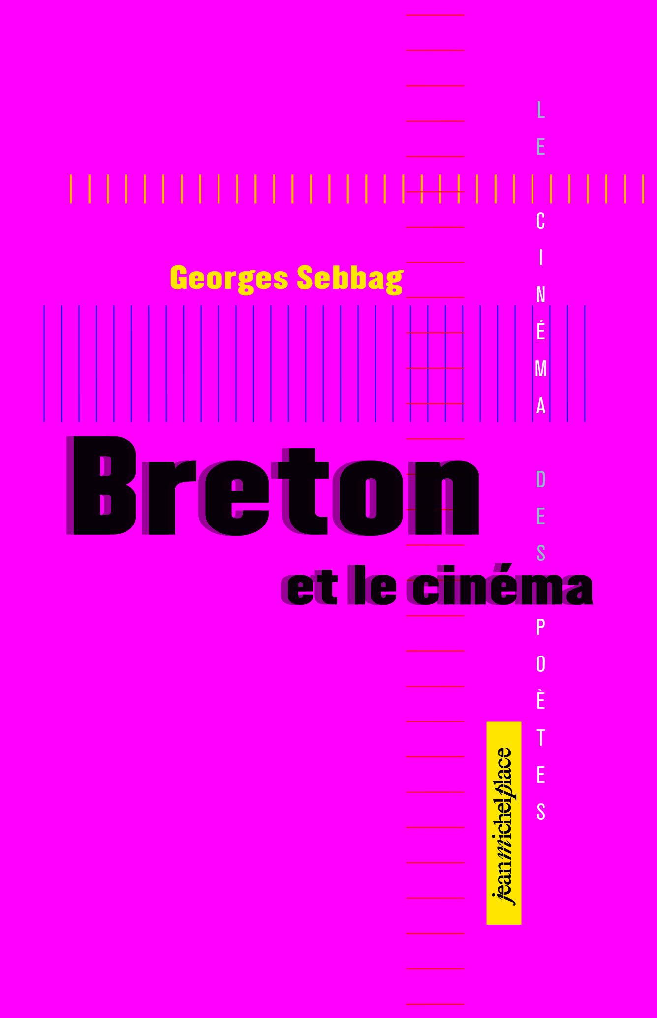 G. Sebbag, Breton et le cinéma