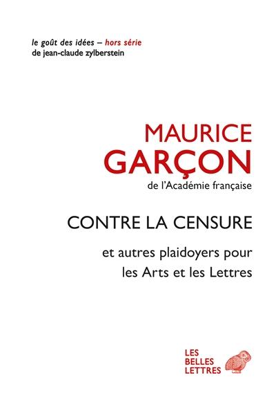 M. Garçon, Contre la censure