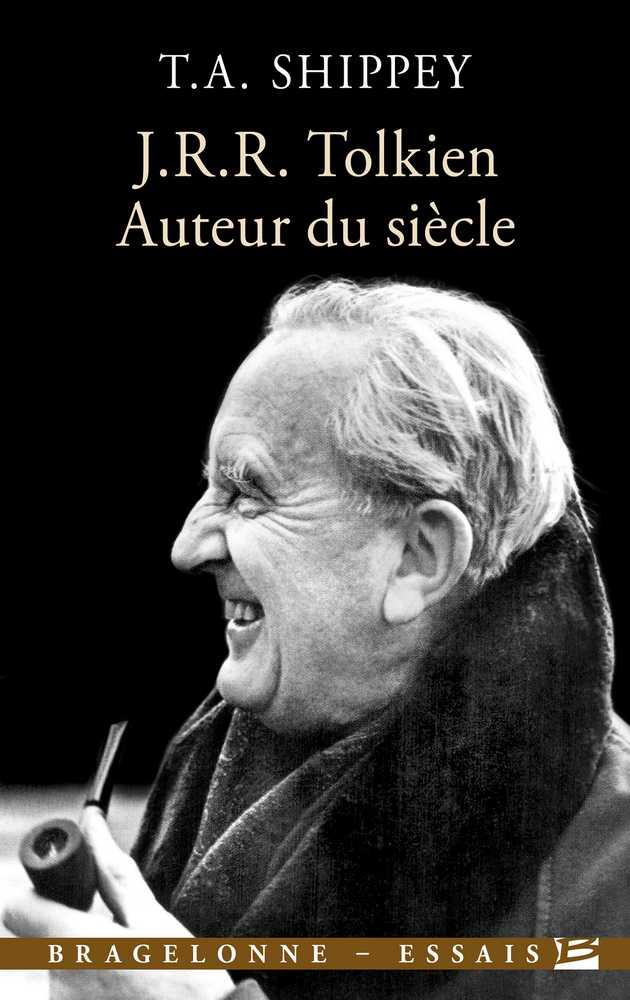Tom Shippey, J.R.R. Tolkien, auteur du siècle