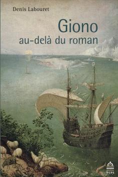 D. Labouret, Giono au-delà du roman