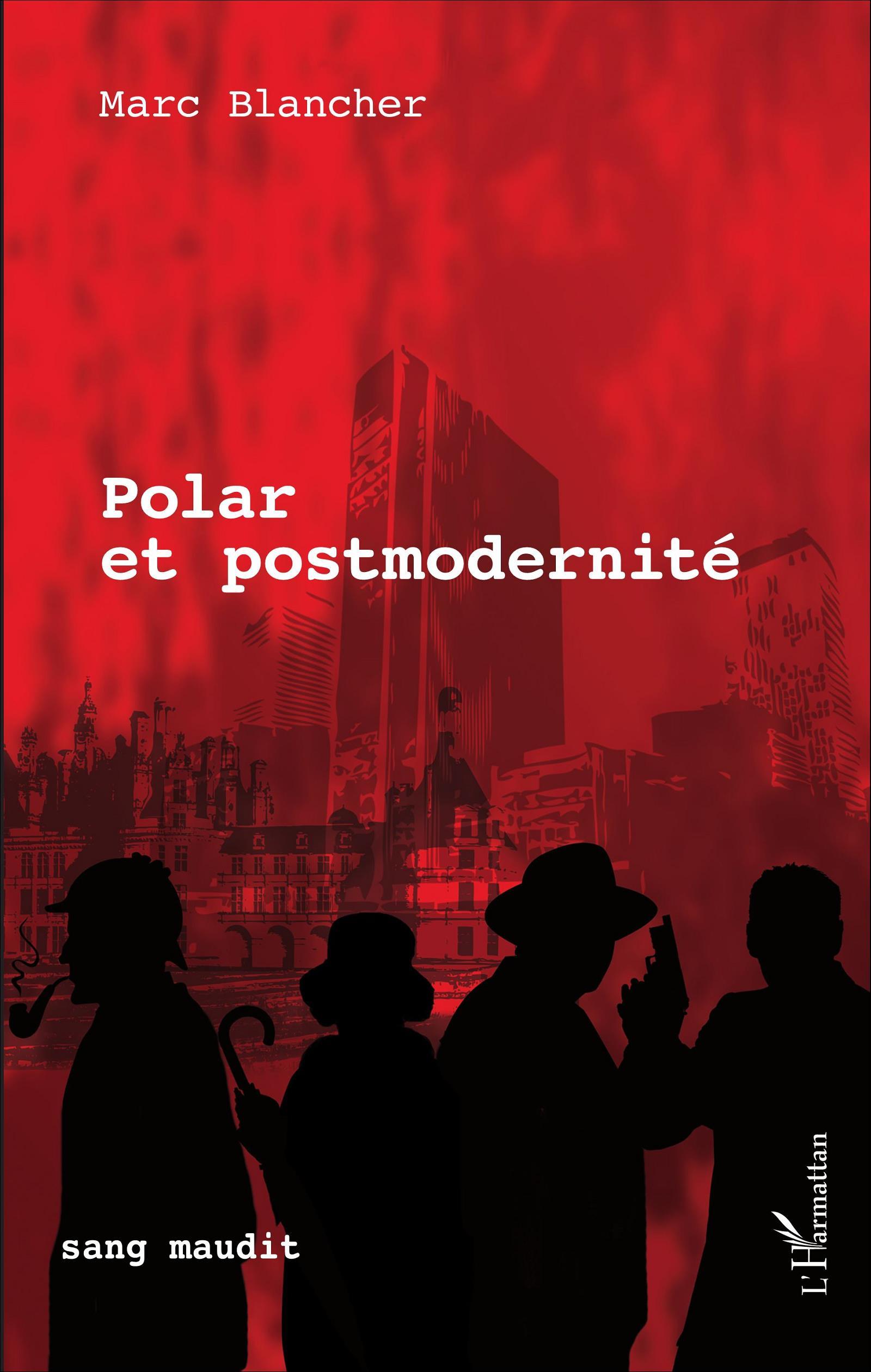 M. Blancher, Polar et postmodernité