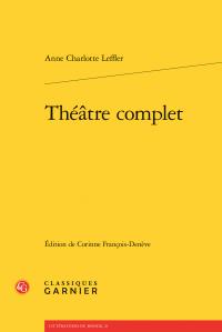 Anne Charlotte Leffler, Théâtre complet