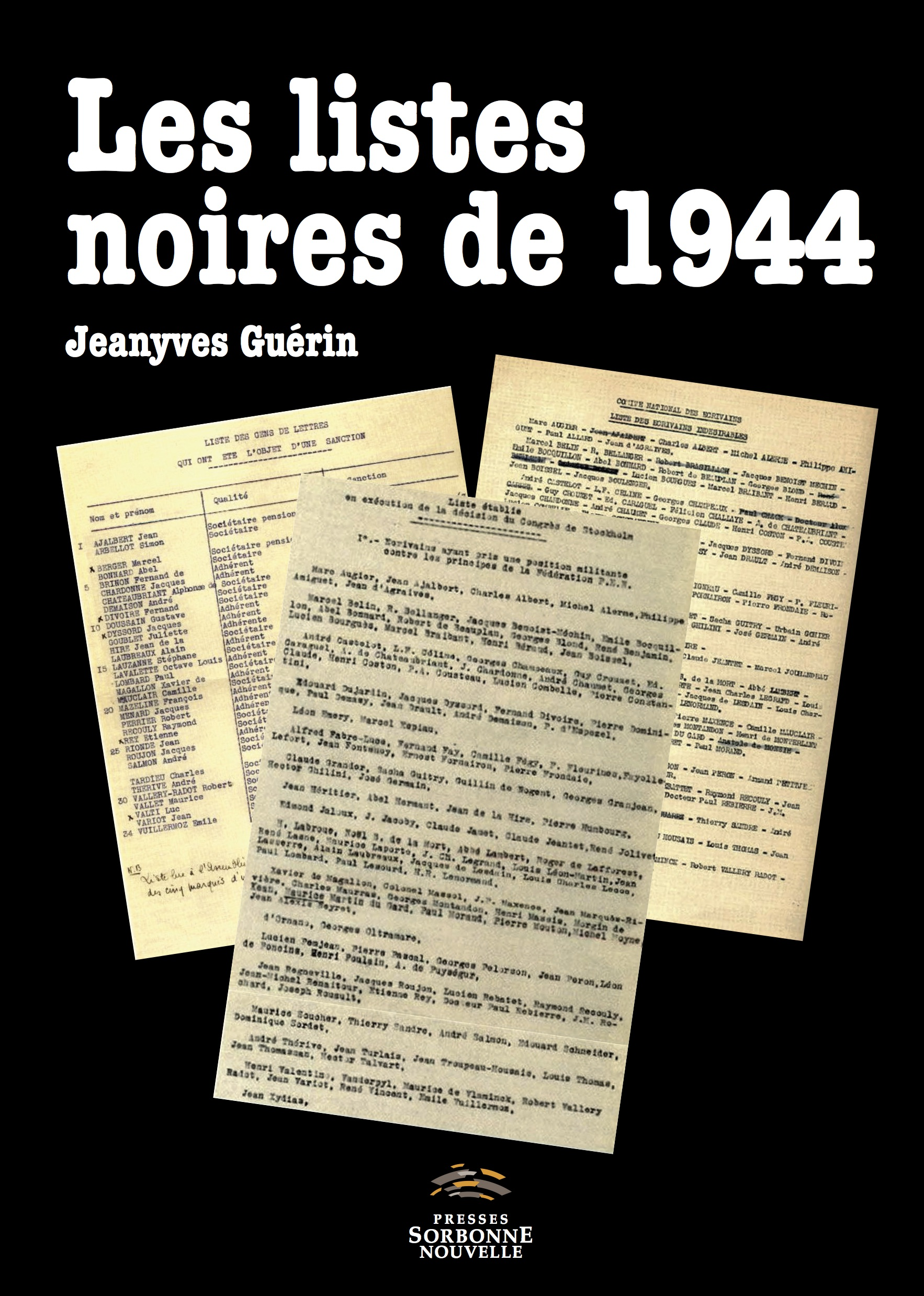 J. Guérin, Les listes noires de 1944. Pour une histoire littéraire de l'épuration