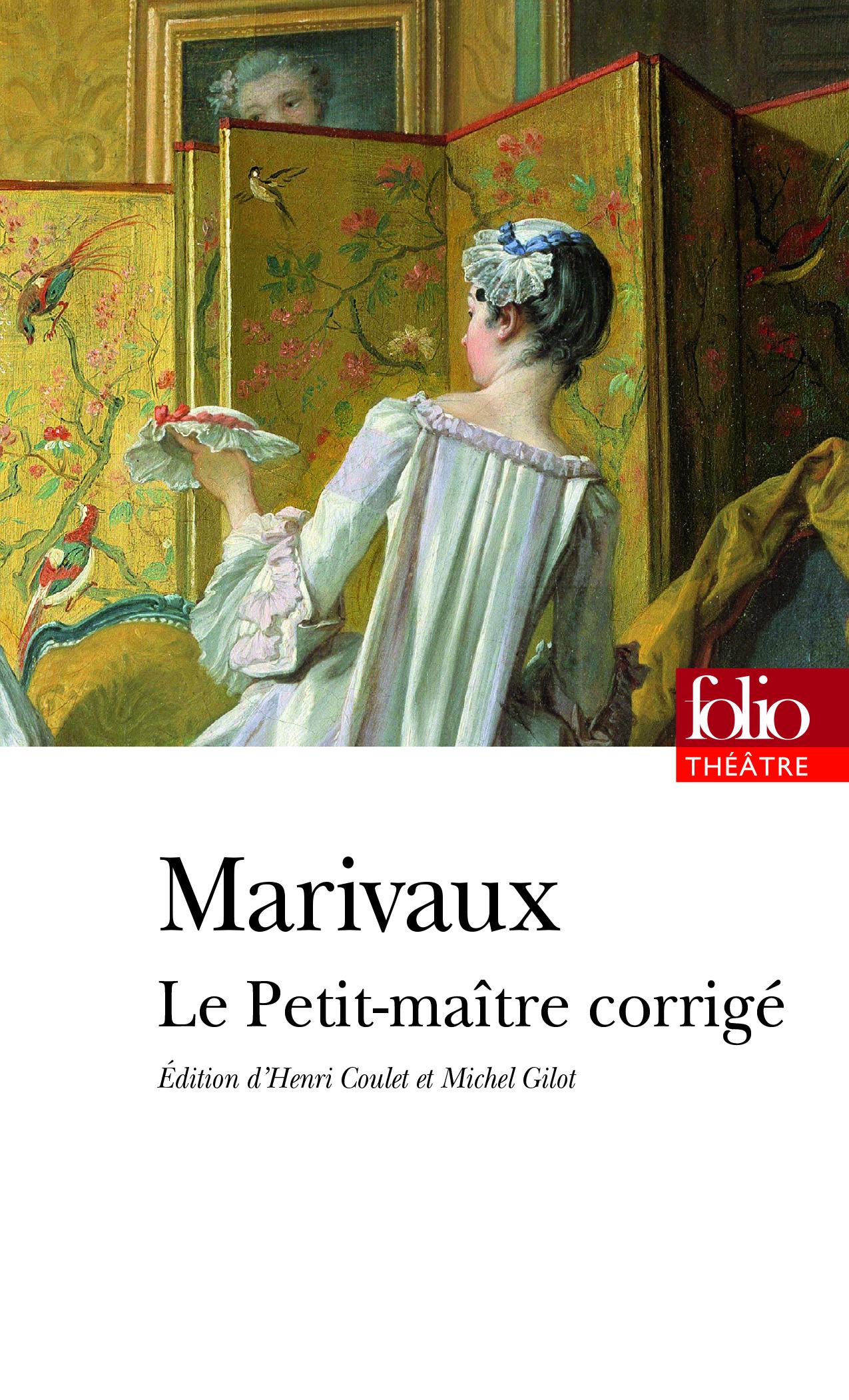 Marivaux, Le Petit-Maître corrigé (éd. F. Deloffre & M. Gilot)
