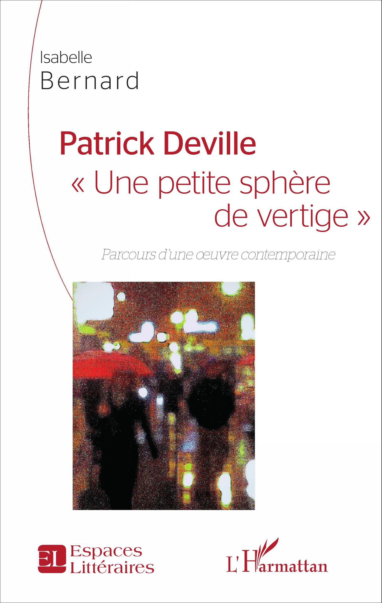 I. Bernard, Patrick Deville -