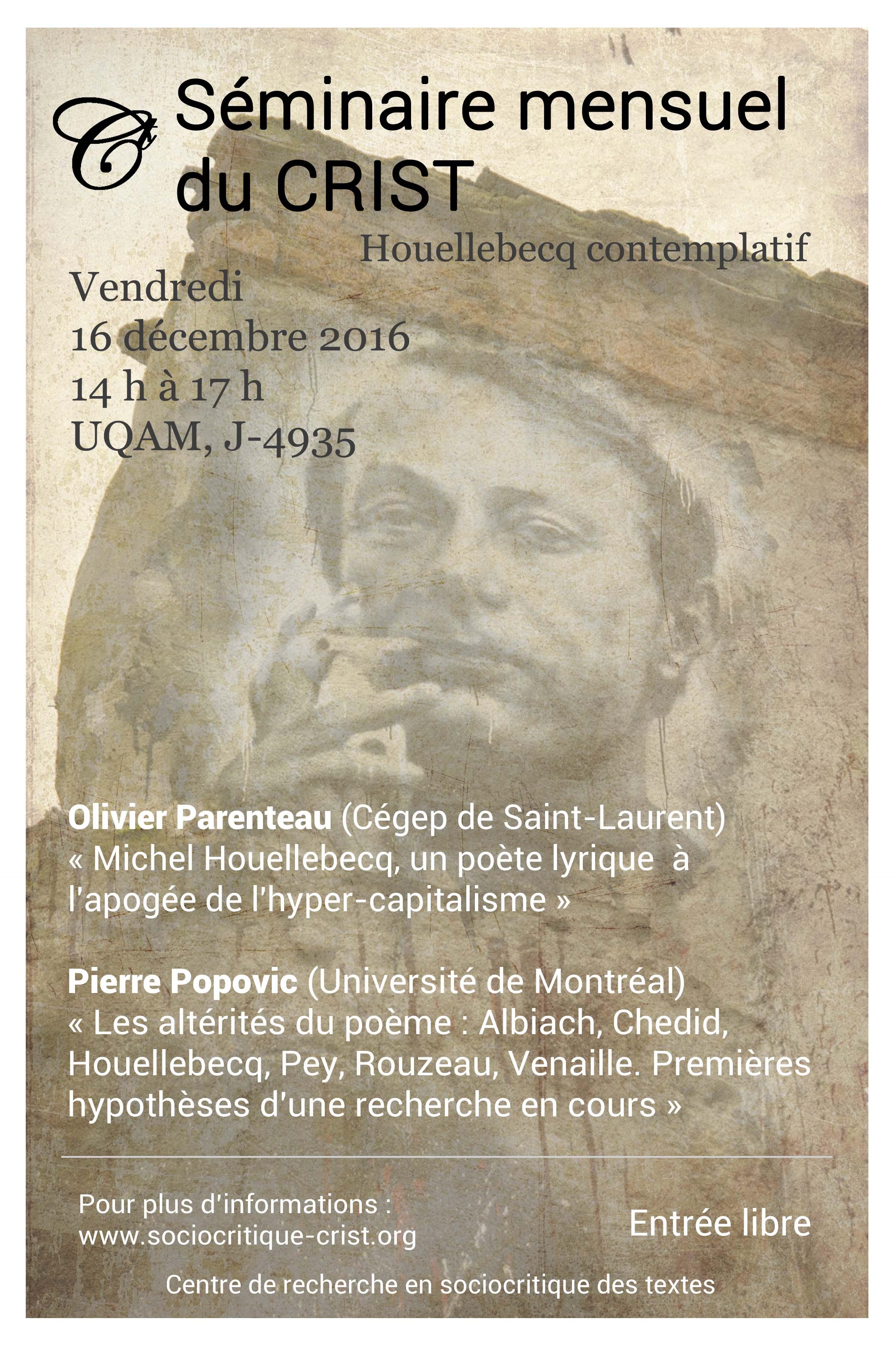 Houellebecq contemplatif. Cinquième séance du séminaire mensuel du CRIST (décembre 2016)