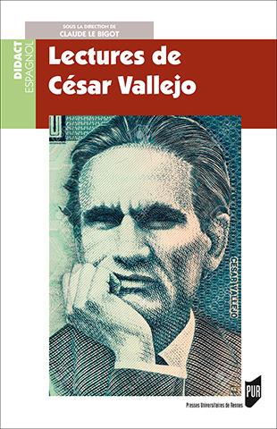 C. Le Bigot (dir.), Lectures de César Vallejo