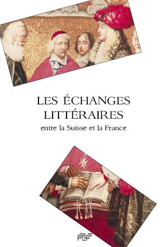 J. Rime (dir.), Les Échanges littéraires entre la Suisse et la France