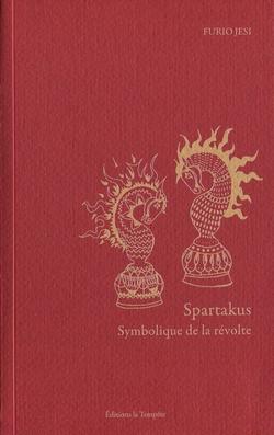 F. Jesi, Spartakus, symbolique de la révolte