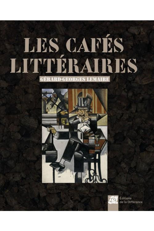 G.-G. Lemaire, Les Cafés littéraires