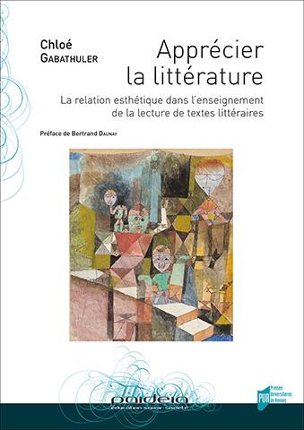 C. Gabathuler, Apprécier la littérature