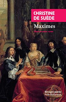 Ch. de Suède, Maximes