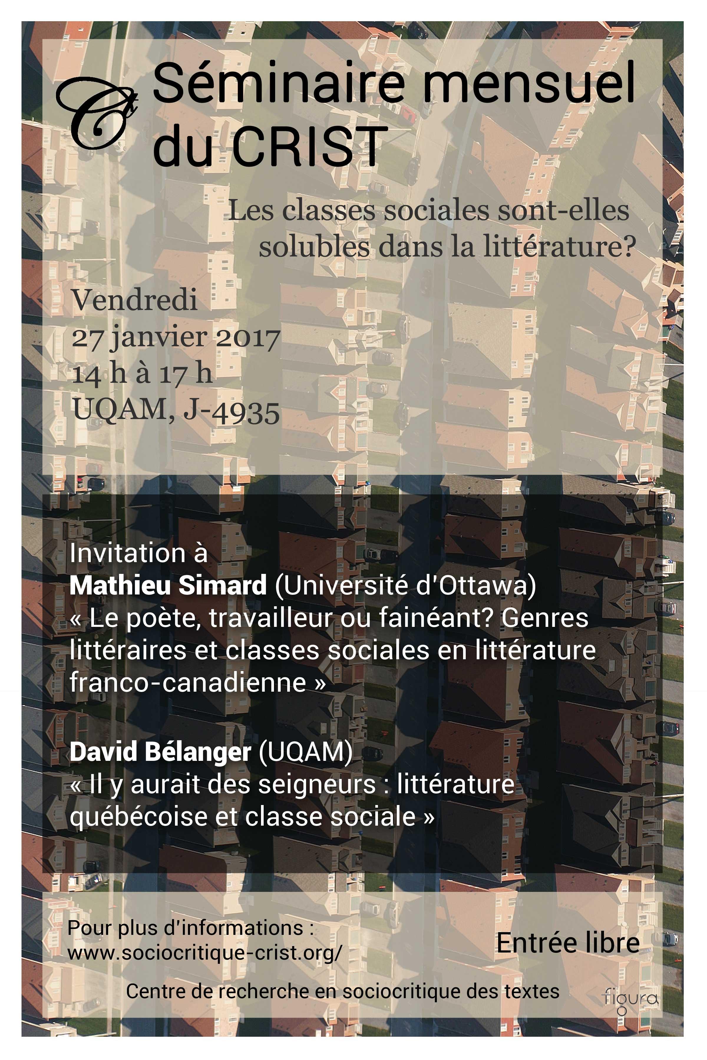 Les classes sociales sont-elles solubles dans la littérature ? 6e séance du séminaire mensuel du CRIST (UQAM)