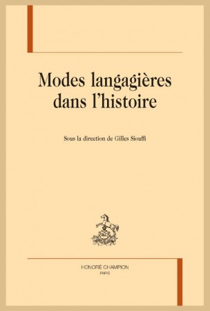 G. Siouffi, dir., Modes langagières dans l'histoire
