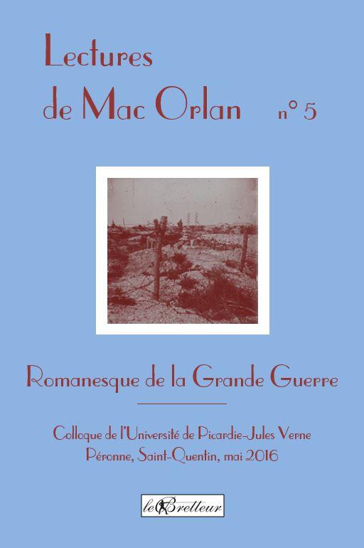 Romanesque de la Grande Guerre. Actes du colloque de l'Université de Picardie