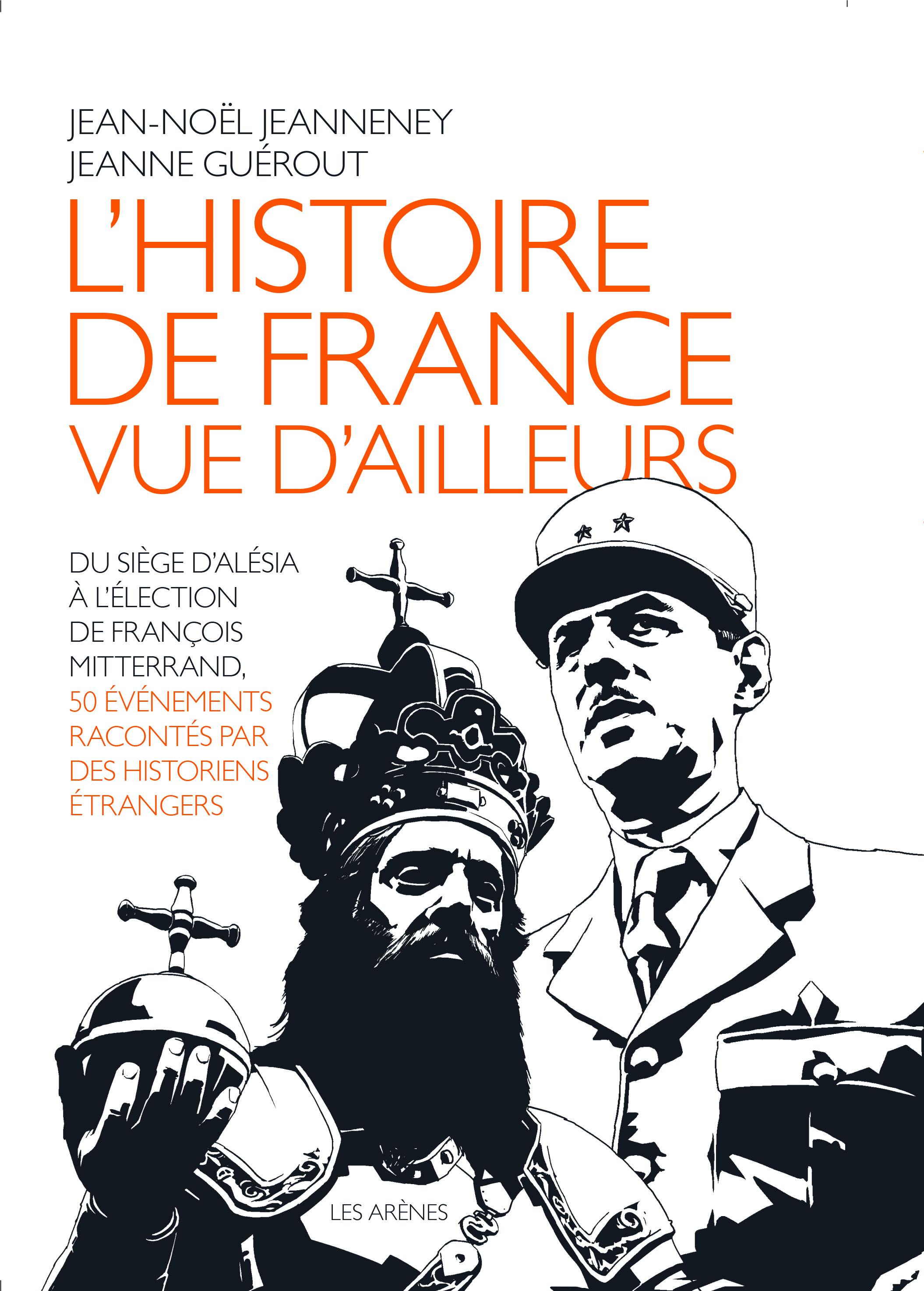 J.-N. Jeanneney, J. Guérout (dir.), L'Histoire de France vue d'ailleurs