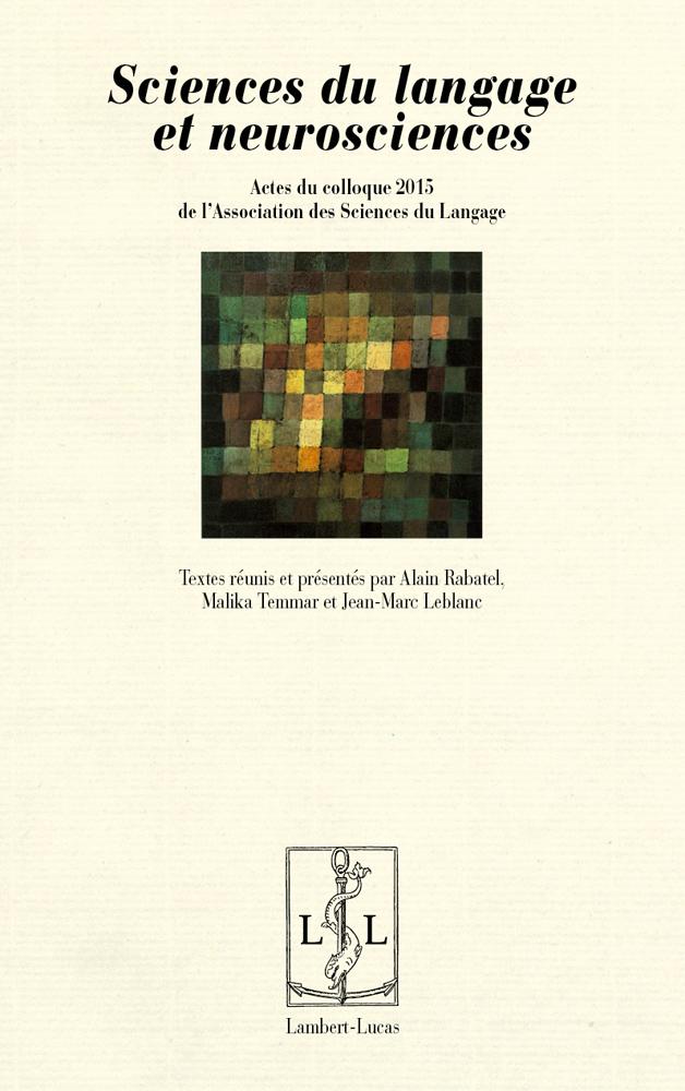A. Rabatel, M. Temmar, J.-M. Leblanc (éd.), Sciences du langage et neurosciences
