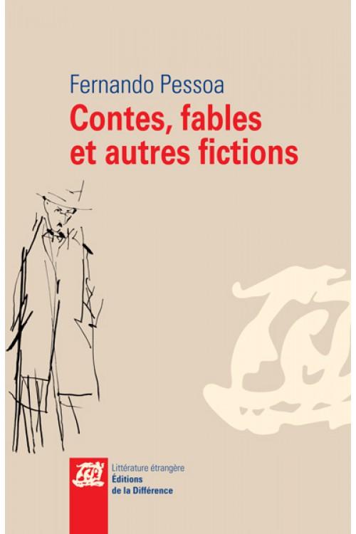 F. Pessoa, Contes, fables et autres fictions