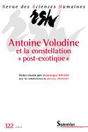 """Revue des Sciences Humaines, n°322, «Antoine Volodine et la constellation """"post-exotique"""" » (D. Soulès, dir.)"""