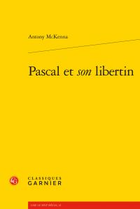 A. McKenna, Pascal et son libertin