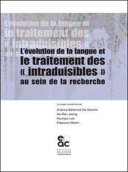A. B. De Sanctis, AeRan Jeong, Hyunjoo Lee et É. Martin (dir.), L'évolution de la langue et le traitement des
