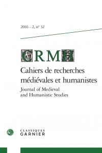 Cahiers de recherches médiévales et humanistes / Journal of Medieval and Humanistic Studies n° 32