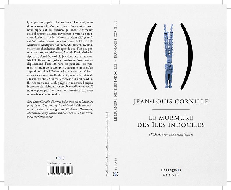 J.-L. Cornille, Le Murmure des Iles indociles. (R)écritures indocéaniennes