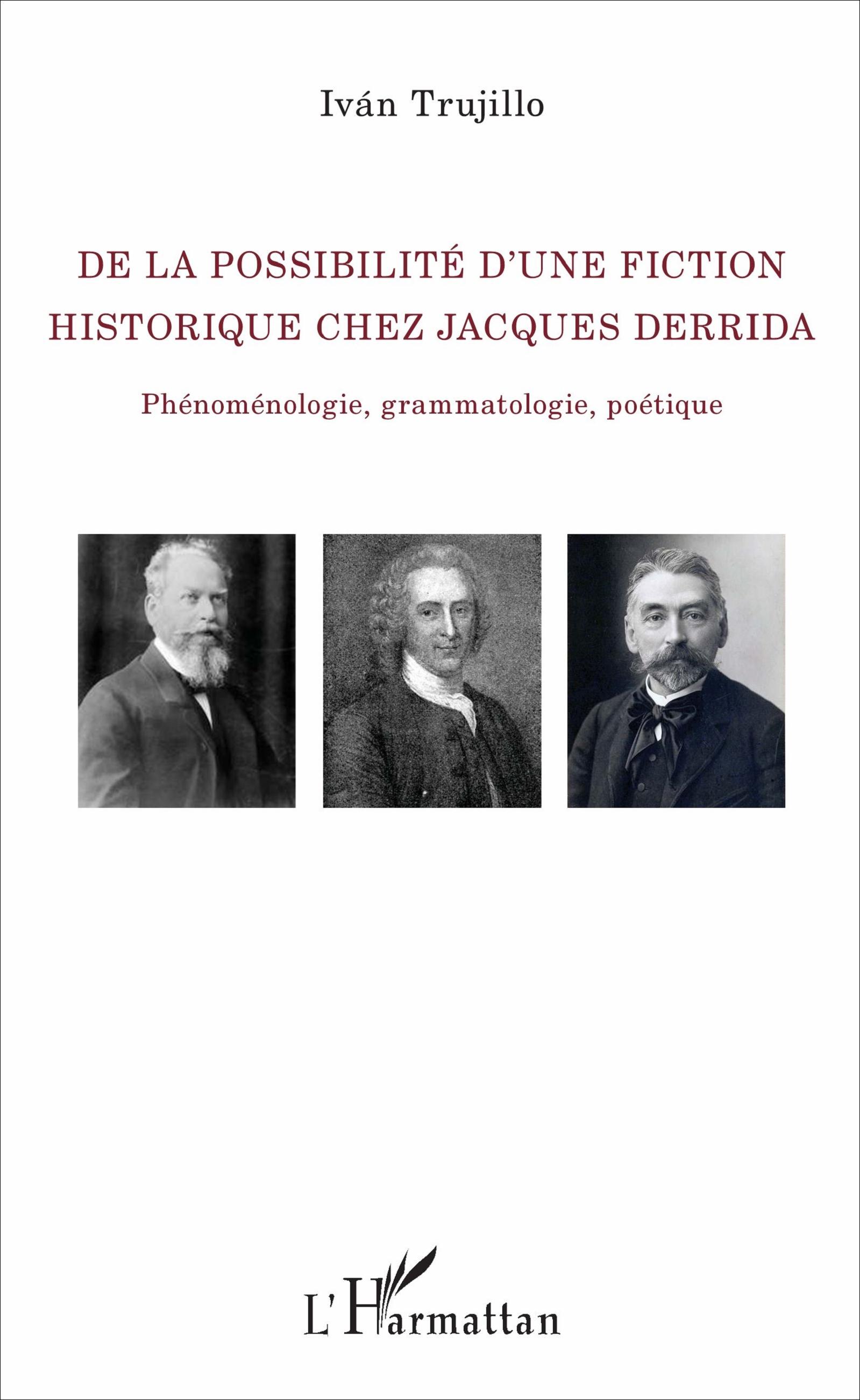 I. Trujilo, De la possibilité d'une fiction historique chez Jacques Derrida