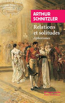 A. Schnitzler, Relations et solitudes - Aphorismes