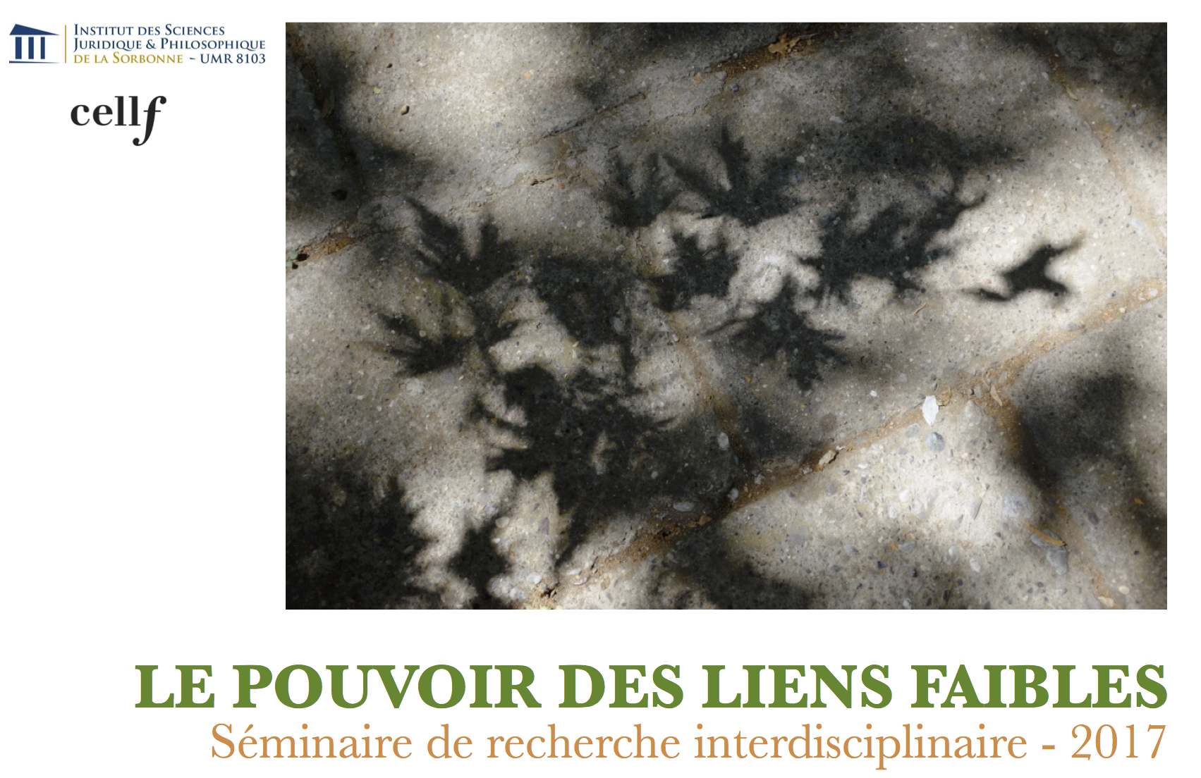 « Du lien faible au lien des faibles: affects rebelles », François Cusset (Le Pouvoir des Liens Faibles. Séminaire de recherche interdisciplinaire)