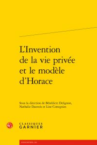 L'Invention de la vie privée et le modèle d'Horace (dir. B. Delignon, N. Dauvois, L. Cottegnies)