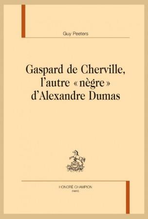 G. Peeters, Gaspard de Cherville, l'autre « nègre » d'Alexandre Dumas