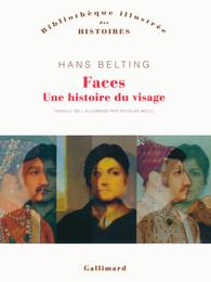 H. Belting, Faces. Une histoire du visage
