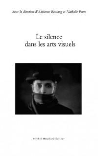A. Boutang, N. Pavec (dir.), Le silence dans les arts visuels