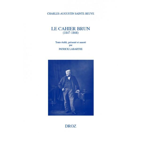 Sainte-Beuve, Le Cahier brun (1847-1868)