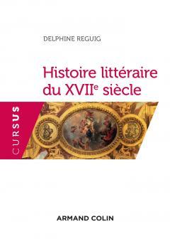 D. Reguig, Histoire littéraire du XVIIe s.