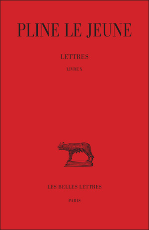 Pline, Lettres - Livre X