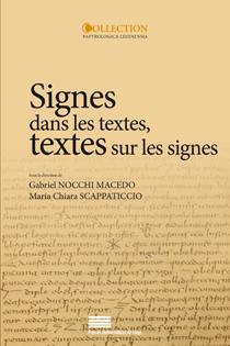 G. Nocchi Macedo et M. C. Scappaticcio (dir.), Signes dans les textes, textes sur les signes - Érudition, lecture et écriture dans le monde gréco-romain