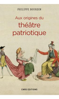 Ph. Bourdin, Aux origines du théâtre patriotique
