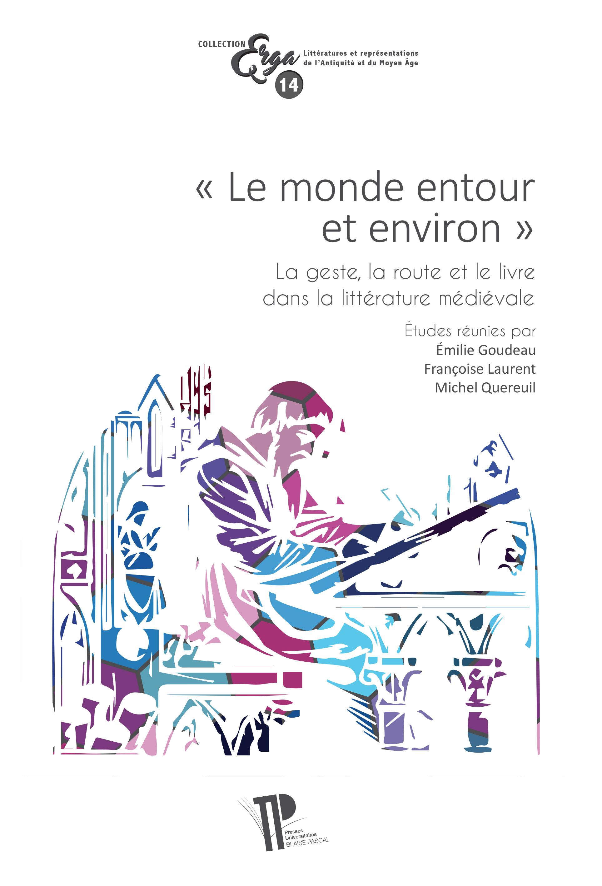 É. Goudeau, F. Laurent, M. Quereuil (dir.), Le monde entour et environ