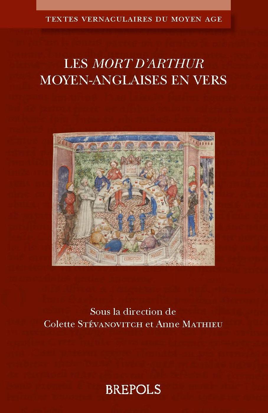 Les Mort d'Arthur moyen-anglaises en vers (C.Stévanovitch et A. Mathieu éd.)