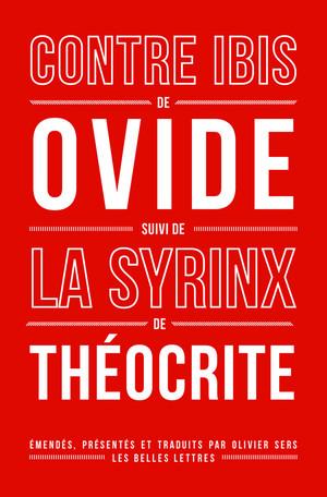 Ovide, Contre Ibis, suivi de La Syrinx de Théocrite
