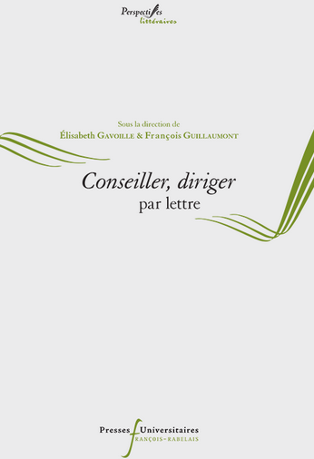 E. Gavoille, F. Guillaumont (dir.), Conseiller, diriger par lettre