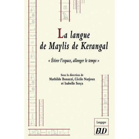 M. Bonazzi, C. Narjoux & I. Serça, La langue de Maylis de Kerangal