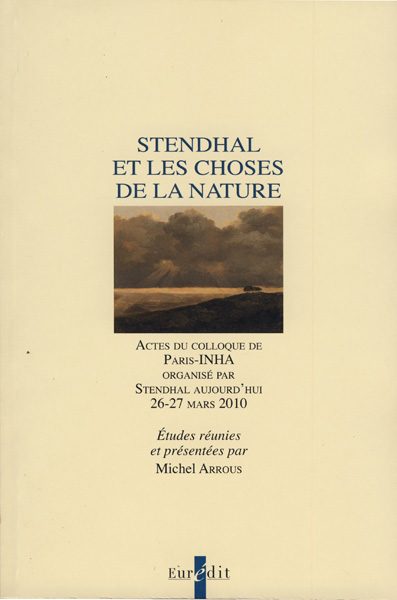 M. Arrous (dir.), Stendhal et les choses de la nature